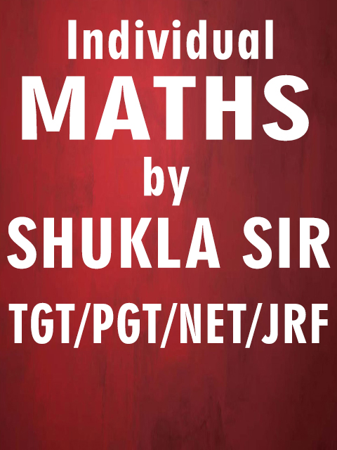 TGT/ PGT :: Home - Shukla Sir Maths